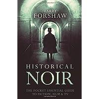 Historical Noir (Pocket Essentials (Paperback))