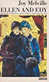 img - for Ellen and Edy: A Biography of Ellen Terry and Her Daughter, Edith Craig, 1847-1947 book / textbook / text book