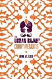 The Urban Rajah's Curry Memoirs
