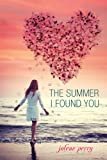 The Summer I Found You, Jolene Perry, 0807583693