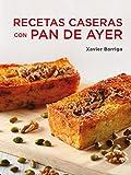 Recetas caseras con pan de ayer (SABORES, Band 108307)