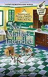No Mallets Intended (A Vintage Kitchen Mystery)