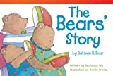 The Bears' Story by Baldwin B. Bear, Nicholas Wu, 1433354918
