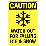 "SmartSign Aluminum Sign, Legend ""Caution: Watch Out for Falling Ice and Snow"", 18"" High X 12"" Wide, Black on Yellow"