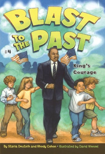 King's Courage (Blast to the Past Book 4) ()