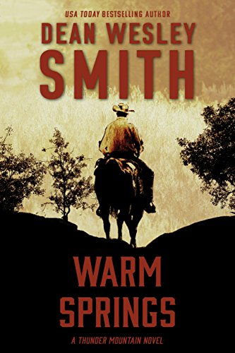 (Warm Springs: A Thunder Mountain Novel)