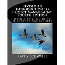 Amazon kathy schwalbe books biography blog audiobooks kindle revised an introduction to project management fourth edition with brief guides to microsoft project fandeluxe Choice Image