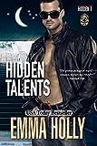 Hidden Talents (Hidden Series Book 1)