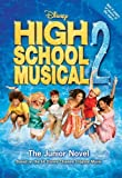 img - for High School Musical 2: The Junior Novel (Junior Novelization) by Grace, N. B. (2007) Paperback book / textbook / text book