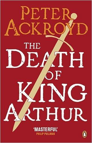 The Death of King Arthur: The Immortal Legend (Penguin Classics)