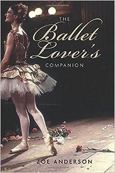 The Ballet Lover's Companion