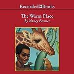 The Warm Place | Nancy Farmer