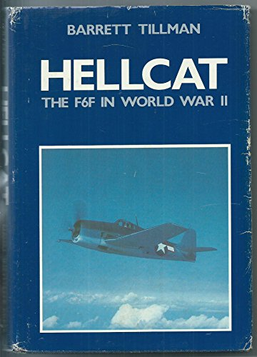 Hellcat: The F6F in World War Two