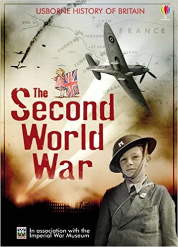 The Second World War (Usborne History of Britain) by Henry Brook (1-Sep-2013)
