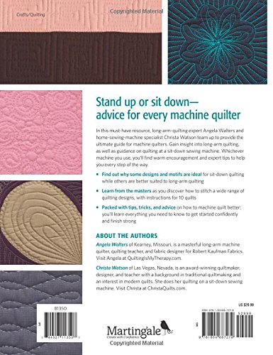 The Ultimate Guide to Machine Quilting: Long-arm and Sit-down - Learn When, Where, Why, and How to Finish Your Quilts