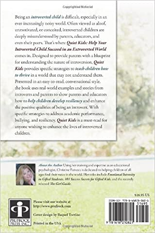 Quiet Kids: Help Your Introverted Child Succeed in an Extroverted ...