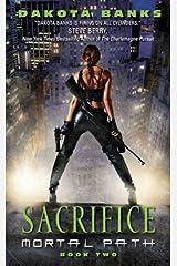 Sacrifice: Mortal Path Book 2 (Mortal Path Series) Kindle Edition