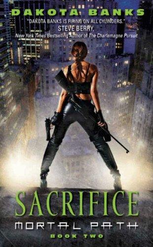 Sacrifice: Mortal Path Book 2 (Mortal Path Series)