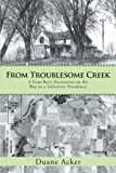 From Troublesome Creek, Duane Acker, 1475993552