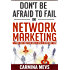Don't Be Afraid to Fail in Network Marketing: 7 Fears that Hold You Back & How to Overcome Them