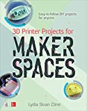 img - for 3D Printer Projects for Makerspaces (Electronics) book / textbook / text book