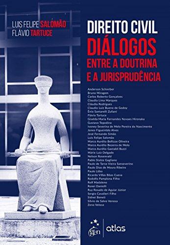 Direito Civil. Diálogos entre a Doutrina e a Jurisprudência