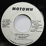 Mandre 45 RPM Freakin's Fine / Freakin's Fine