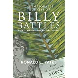 The Improbable Journeys of Billy Battles: Book 2, Finding Billy Battles Trilogy