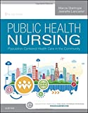 img - for Public Health Nursing: Population-Centered Health Care in the Community, 9e book / textbook / text book