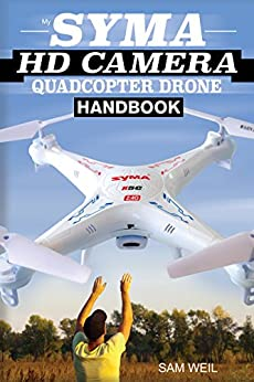 Syma Camera Quadcopter Drone Handbook ebook
