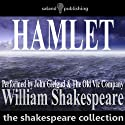 Hamlet (Dramatised) Performance by William Shakespeare Narrated by John Gielgud