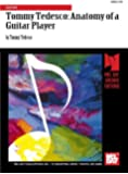 Tommy Tedesco: Anatomy of a Guitar Player: Guitar