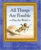 All Things Are Possible, Barbara Milo Ohrbach, 0517884267
