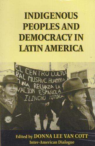Indigenous Peoples and Democracy in Latin America by Donna Lee Van Cott (1995-09-01)