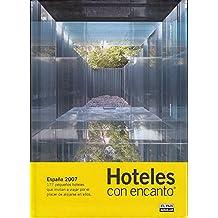 Hoteles Con Encanto 2007
