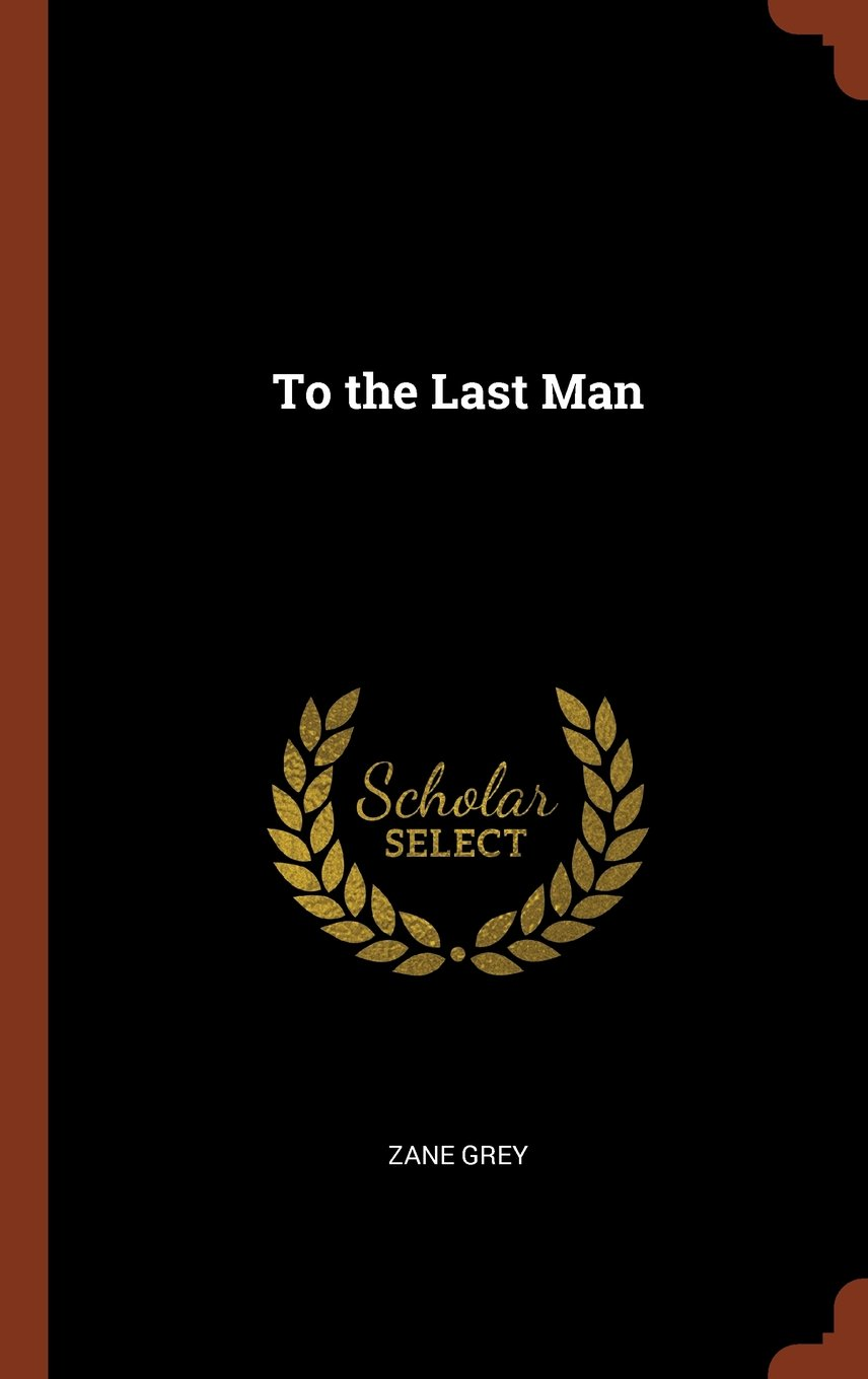Read Online To the Last Man pdf epub