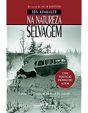 Na natureza selvagem (Nova edição com posfácio inédito do autor)