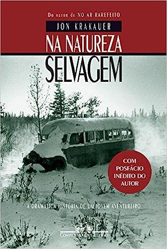 """Dica de Livro do mês """"Na natureza Selvagem """" Jon Krakauer"""