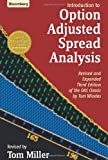 Introduction to Option-Adjusted Spread Analysis: Revised and Expanded Third Edition of the OAS Classic by Tom Windas