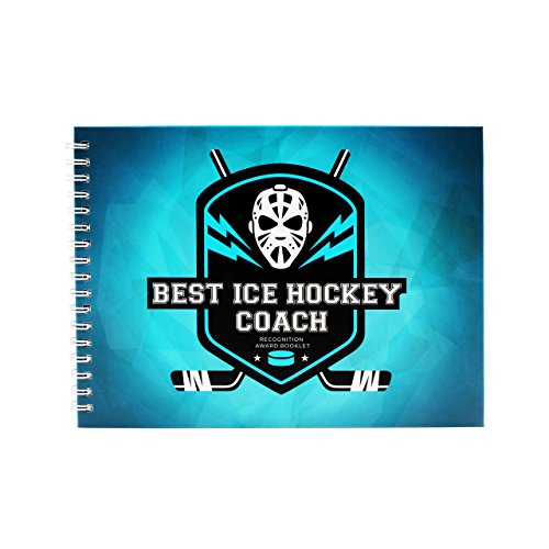 Ice Hockey Gifts - Recognition Award Booklet For Being The Best Ice Hockey Coach - Includes Certificate, Quotes, Frames, Stickers And More - Perfect Gift Idea For Players, Sport Fans And Team Coaches ()