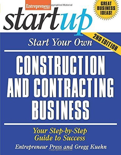 Start Your Own Construction and Contracting Business: Your Step-By-Step Guide to Success (StartUp Series) 2nd edition by Entrepreneur Press, Kuehn, Gregg (2013) Paperback
