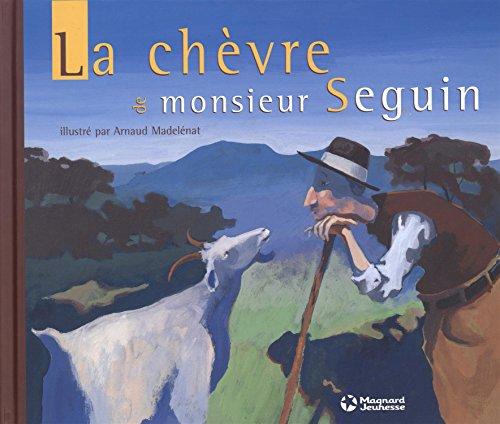La chèvre de monsieur Seguin Alphonse Daudet