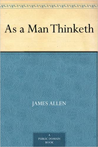 As a man thinketh kindle edition by james allen health fitness as a man thinketh kindle edition by james allen health fitness dieting kindle ebooks amazon fandeluxe Gallery