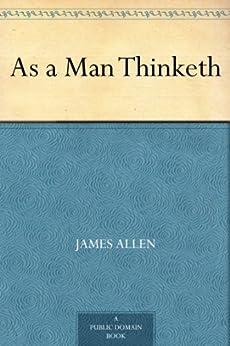 As a Man Thinketh (English Edition) por [Allen, James]