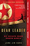 Book cover for Dear Leader: My Escape from North Korea