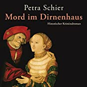 Mord im Dirnenhaus (Adelina Burka 2)   Petra Schier