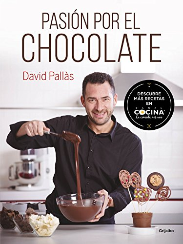 Pasion Por El Chocolate (Spanish Edition)