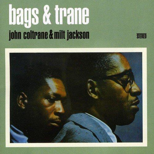 Bags & Trane: John Coltrane & Milt Jackson