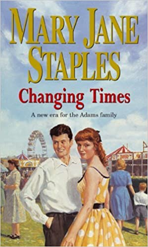 Book Changing Times (The Adams Family) by Mary Jane Staples (2003-01-01)
