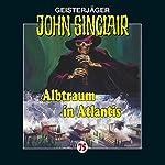 Albtraum in Atlantis (John Sinclair 75) | Jason Dark